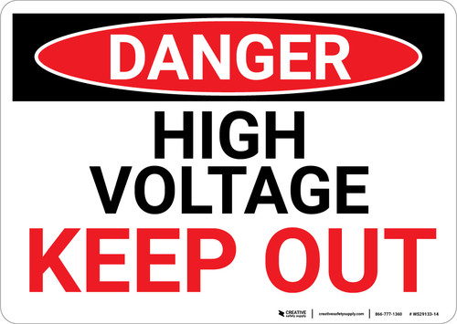 Danger: High Voltage Keep Out Red Text - Wall Sign