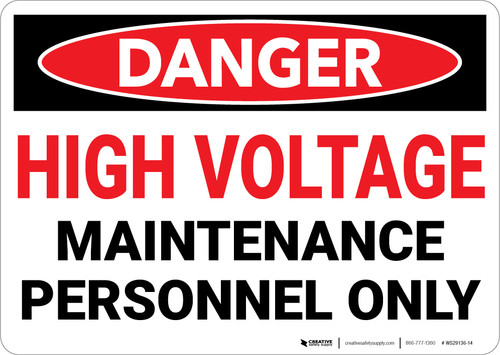 Danger: High Voltage Maintenance Personnel - Wall Sign