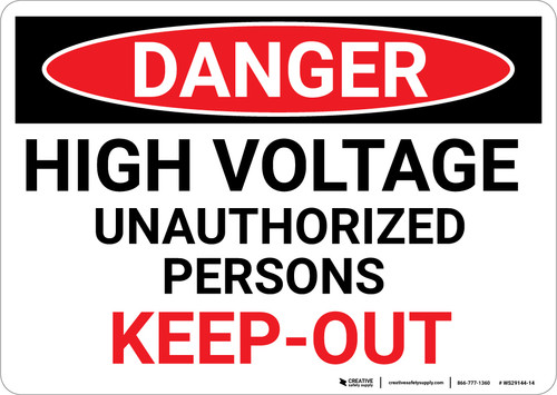Danger: High Voltage Unauthorized Persons Keep Out Red Text - Wall Sign
