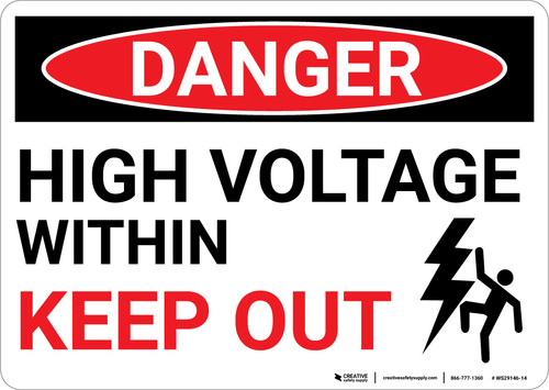Danger: High Voltage Within Keep Out with Graphic - Wall Sign