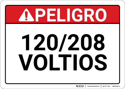 Danger: Spanish 120/208 Volts - Wall Sign