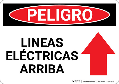 Danger: Spanish Power Lines Above with Arrow - Wall Sign