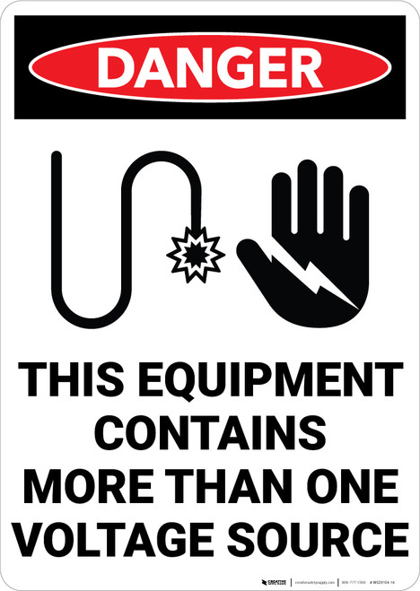 Danger: This Equipment Contains More Than One Voltage Sources with Graphic Portrait - Wall Sign