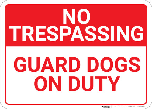 No Trespassing Guard Dogs On Duty Landscape - Wall Sign