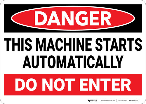 Danger: Machine Starts Automatically Do Not Enter Landscape - Wall Sign