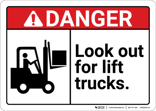 Danger: Look Out For Lift Trucks with Icon ANSI - Wall Sign