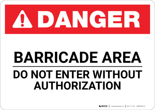 Danger: Barricade Area Do Not Enter Landscape - Wall Sign