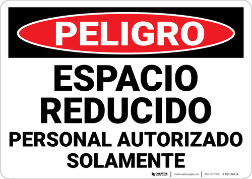 Danger: Confined Space Authorized Personnel Only Spanish Landscape - Wall Sign