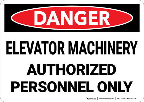 Danger: Elevator Machinery Authorized Personnel Landscape - Wall Sign