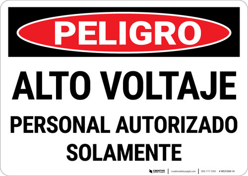 Danger: High Voltage Authorized Personnel Only Spanish Landscape - Wall Sign