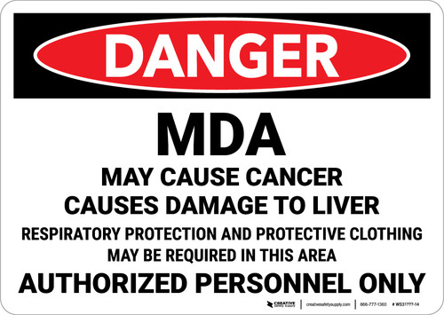 Danger: MDA May Cause Canger Landscape - Wall Sign