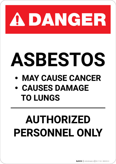 Asbestos Cancer Warning Authorized Personnel Only - Portrait Wall Sign