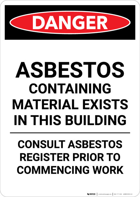 Asbestos Containing Material Exists in This Building - Portrait Wall Sign