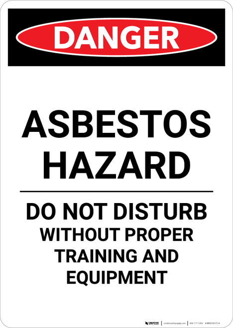Asbestos Hazard Do Not Disturb - Portrait Wall Sign