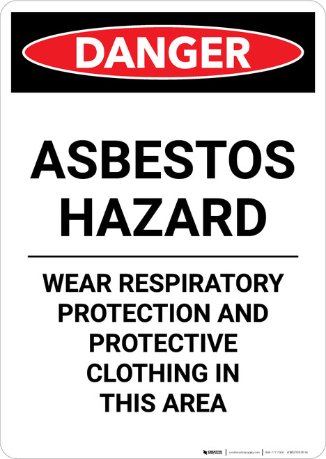 Asbestos Hazard Wear Respiratory Protection - Portrait Wall Sign