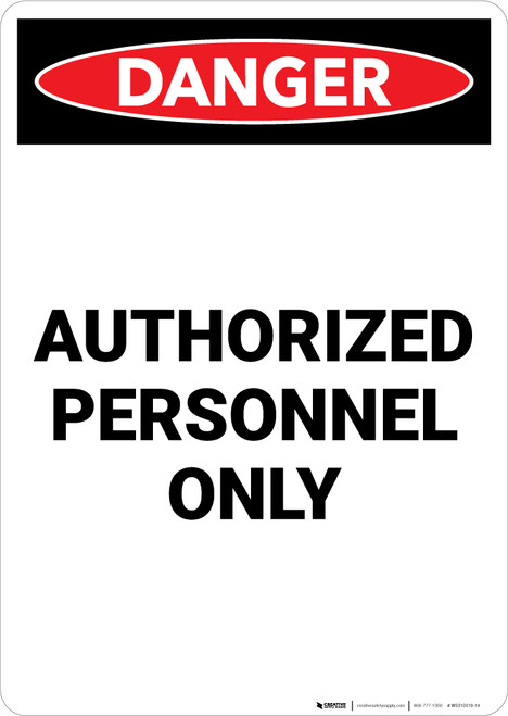 Authorized Personnel Only - Portrait Wall Sign