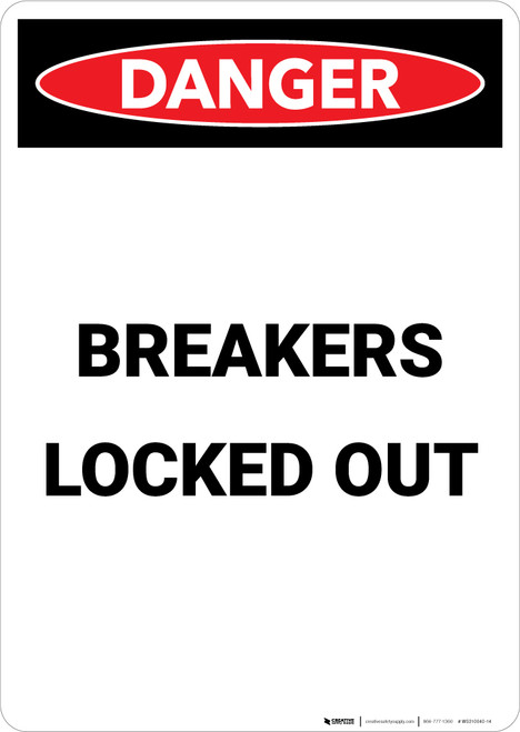 Breakers Locked Out - Portrait Wall Sign
