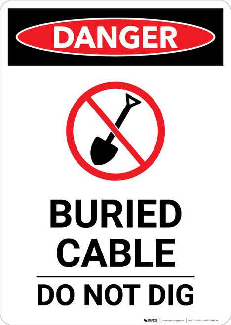 Buried Cable Do Not Dig - Portrait Wall Sign