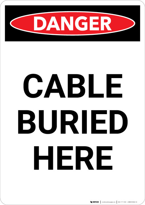 Cable Buried Here - Portrait Wall Sign