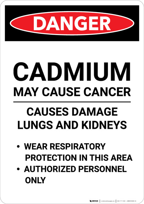 Cadmium May Cause Cancer - Portrait Wall Sign