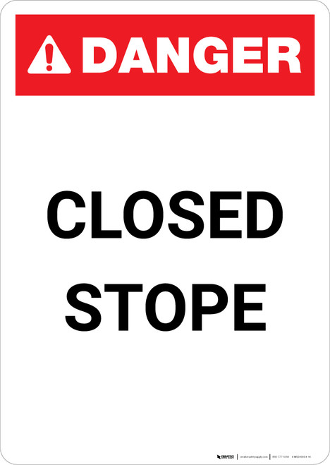 Closed Stope - Portrait Wall Sign