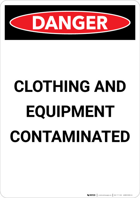 Clothing And Equipment Contaminated - Portrait Wall Sign