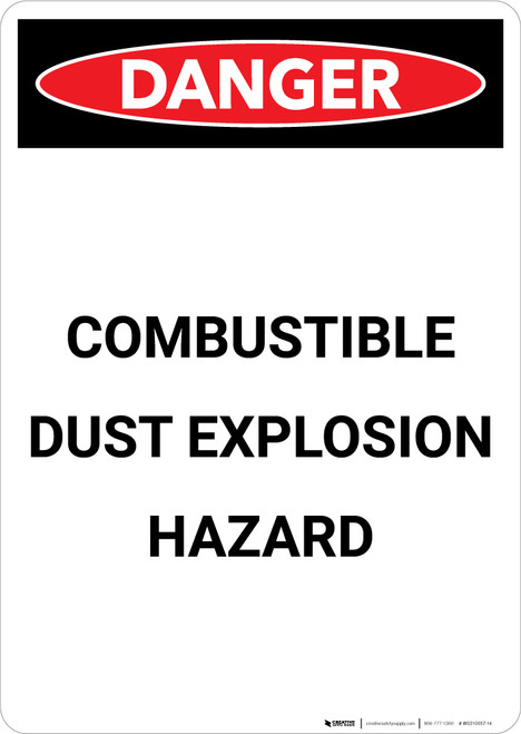 Combustible Dust Explosion Hazard - Portrait Wall Sign