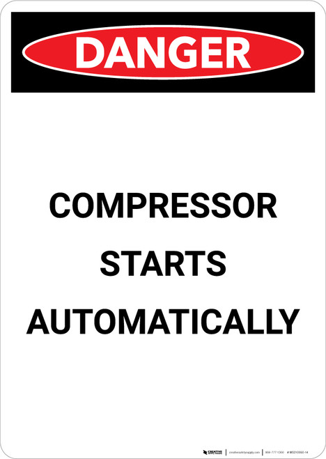 Compressor Starts Automatically - Portrait Wall Sign