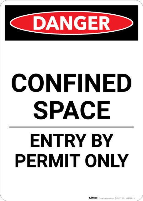 Confined Space Entry By Permit Only - Portrait Wall Sign