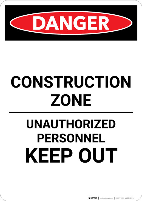 Construction Zone Authorized Personnel - Portrait Wall Sign