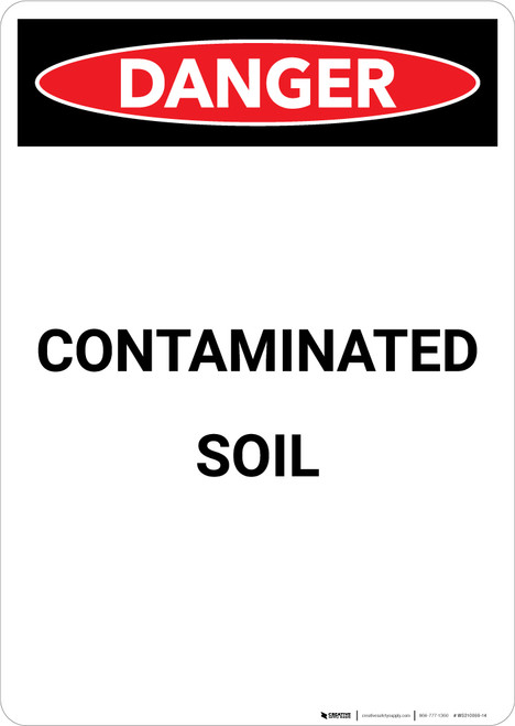 Contaminated Soil - Portrait Wall Sign