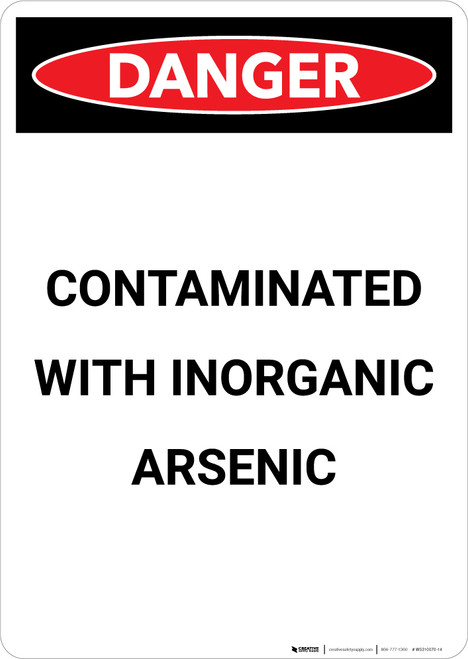 Contaminated With Inorganic Arsenic - Portrait Wall Sign