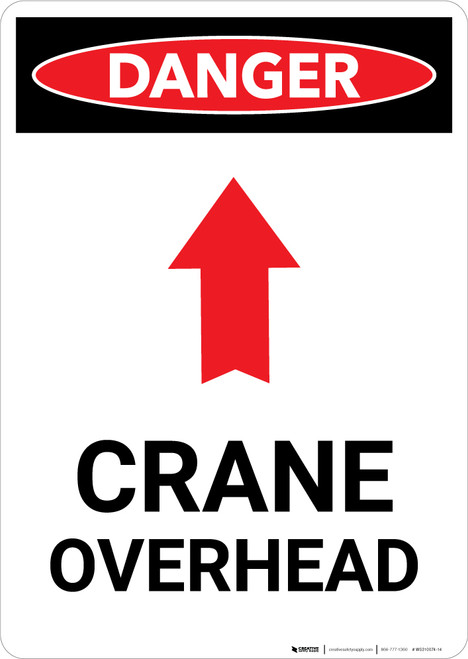 Crane Overhead Sign With Arrow - Portrait Wall Sign