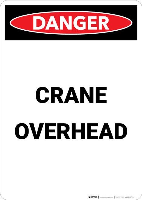 Crane Overhead - Portrait Wall Sign