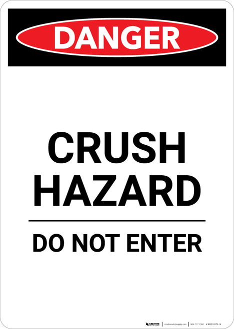 Crush Hazard Do Not Enter - Portrait Wall Sign