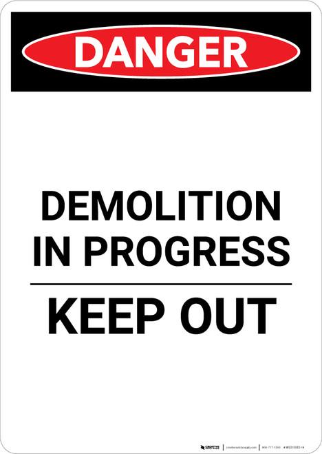 Demolition In Progress - Portrait Wall Sign