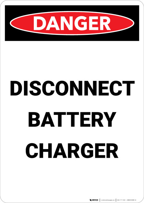 Disconnect Battery Charger - Portrait Wall Sign