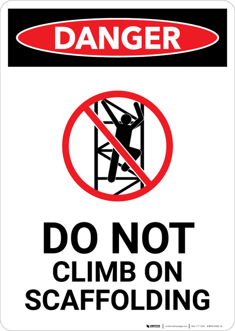 Do Not Climb On Scaffolding with Icon - Portrait Wall Sign