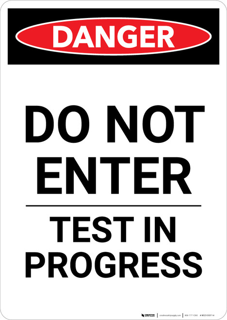 Do Not Enter Test in Progress - Portrait Wall Sign