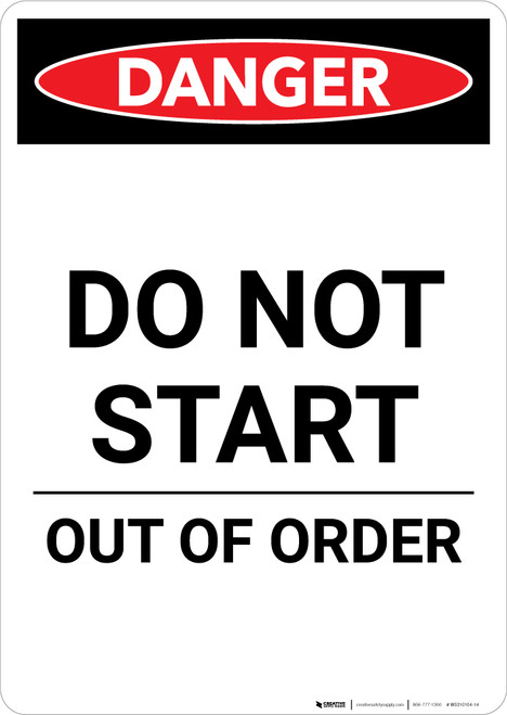 Do Not Start Out Of Order - Portrait Wall Sign