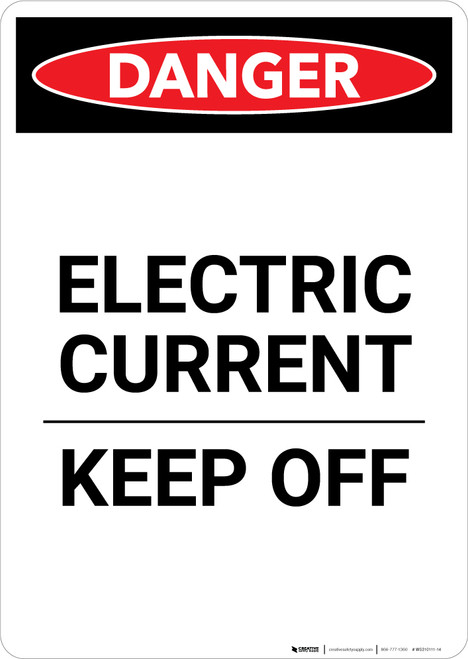Electric Current Keep Off - Portrait Wall Sign