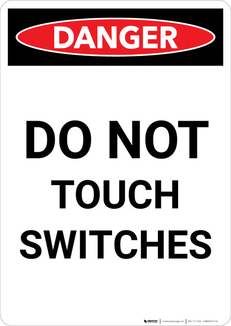 Electrical Do Not Touch Switches - Portrait Wall Sign