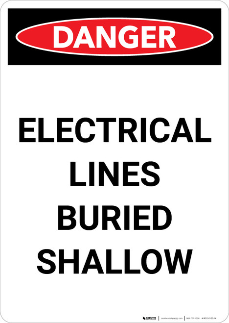 Electrical Lines Buried Shallow - Portrait Wall Sign