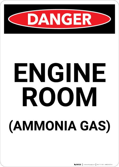Engine Room Ammonia Gas - Portrait Wall Sign