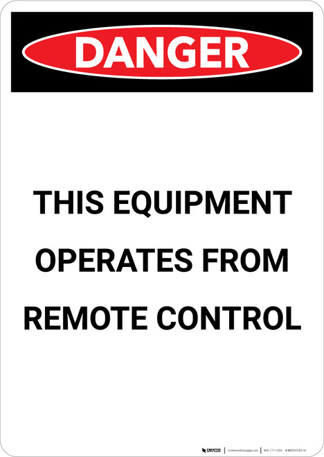 Equipment Operated By Remote Control - Portrait Wall Sign