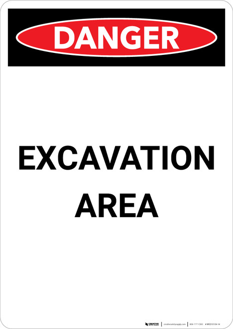 Excavation Area - Portrait Wall Sign
