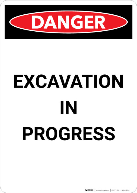 Excavation in Process - Portrait Wall Sign