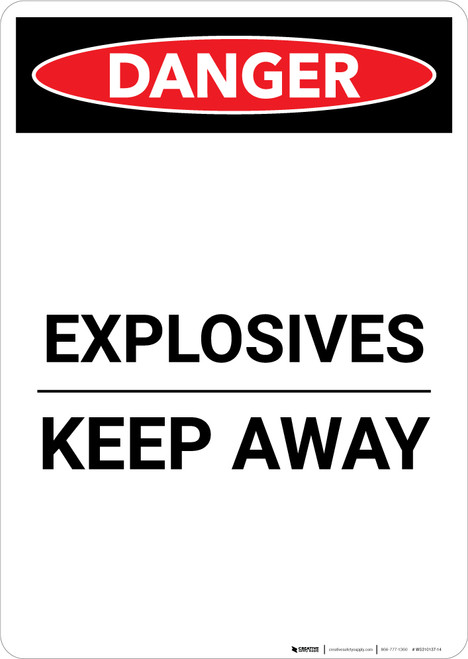 Explosives Keep Away - Portrait Wall Sign