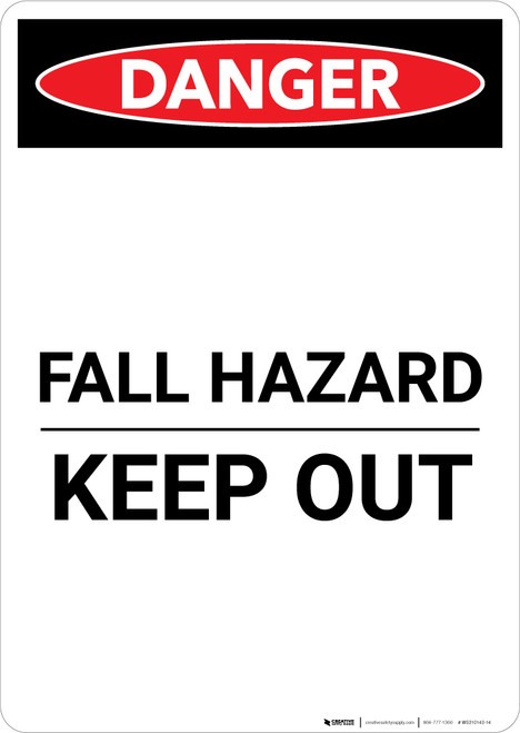 Fall Hazard Keep Out - Portrait Wall Sign