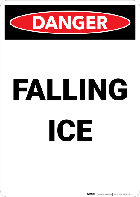 Falling Ice Warning - Portrait Wall Sign